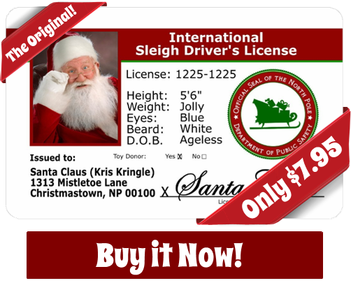 Santa's License is Proof of Santa's Visit!